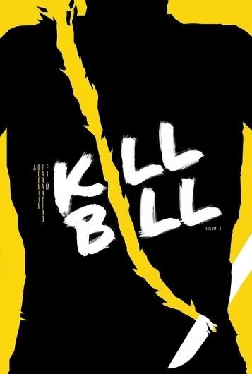 Kill Bill: Vol. 1 – 2003 [My Film Poster] » Might&Wonder #bill #design #illustration #kill #poster #film