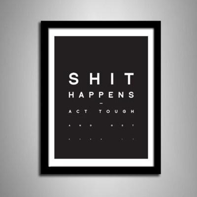 VISUAL GRAPHIC #shit #happens