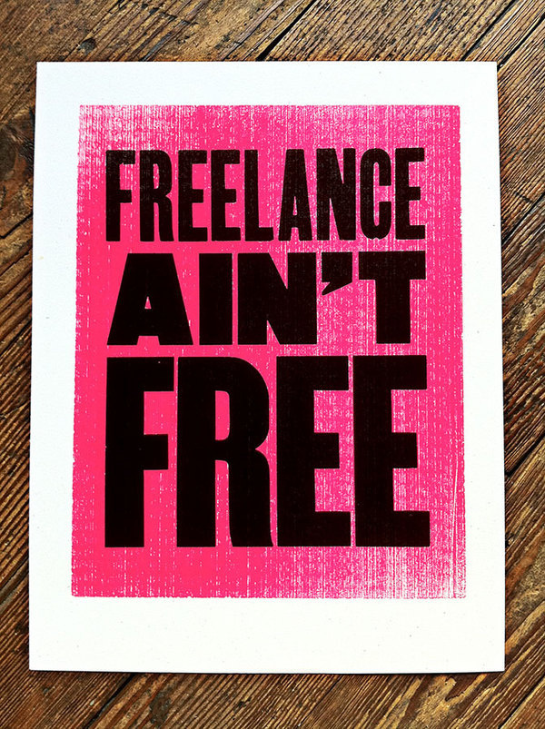 Freelance Ain't Free #design #poster #typography