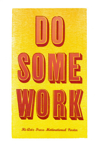 Do Some Work Art Print by Helen Ingham Easyart.com #inspiration #words #quote #print #design #art #poster #artprint