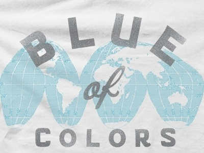 Dribbble - Blue Of Colors 1 by Jason Doring #punchline #script #apparel #t #print #of #shirt #screen #colors #blue