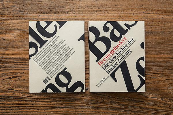 Herausgefordert. Die Geschichte der Basler Zeitung #book #cover #type #editorial #typography