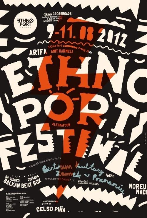 Ethno Port Festival, 2012 by Marcin Markowskiand designed by Yo Studio #yo #studio #markowski #marcin #typography