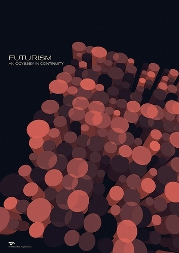 Futurism - An Odyssey in Continuity #25d | Flickr - Photo Sharing!