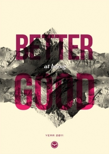 Better at being Good Poster #design #graphic #poster