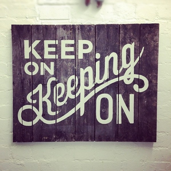 Quick sign on some reclaimed wood now up in the studio for motivation. #telegramme