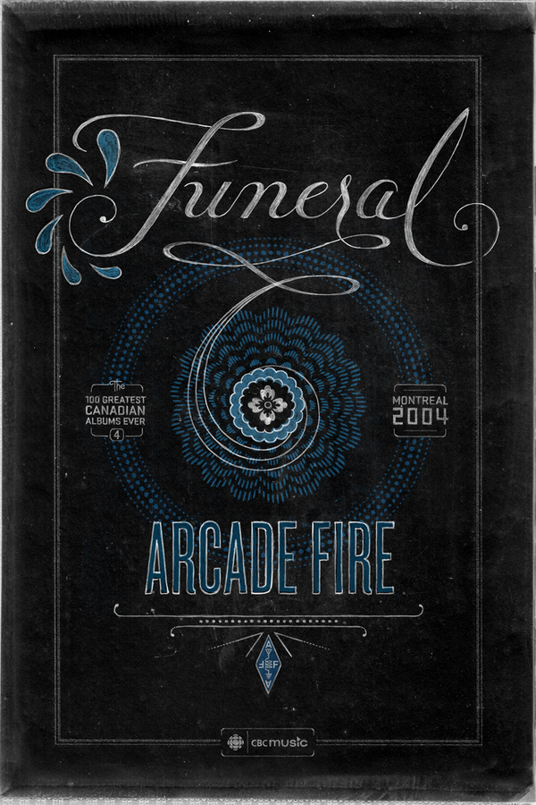 Poster design by Ben Didier. Arcade Fire's Funeral for CBC Music's Top 100 Canadian Albums List #cbc #arcade #script #lettering #design #fire #poster #music #hand #typography