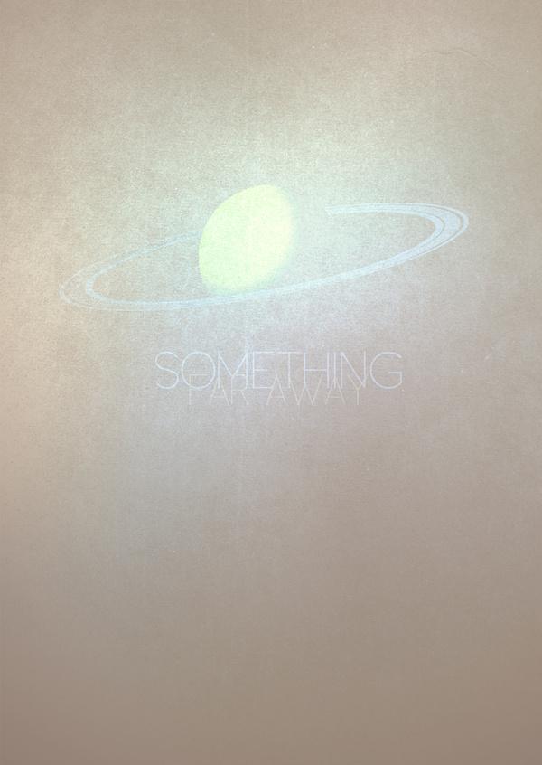 Something Far Away 2 #space #illustration #far #cosmos #poster #light #planet #away