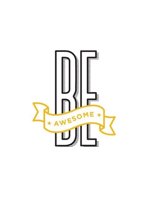 Be awesome poster #white #black #poster #type #typography