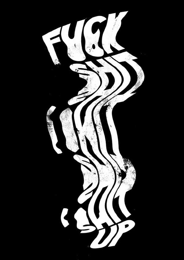 Fuck Shit Up Benny #benny #hennessy #illustration #poster #type #typography