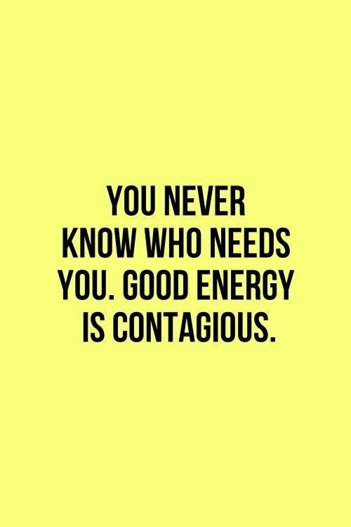 Good Energy! #quote #motivation #inspirational #daily