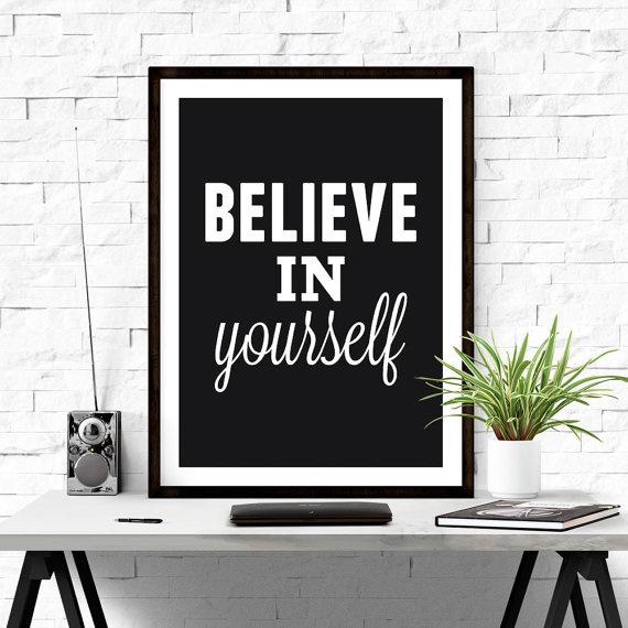 Believe in yourself. #quote #wallart #iloveprintable