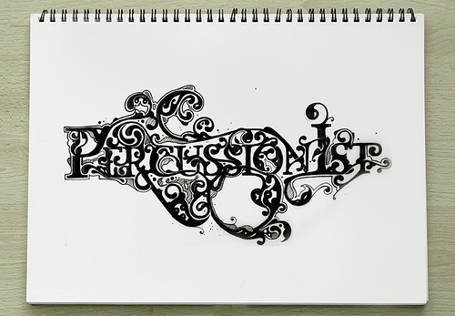 Percussionİst (ist for Istanbul) © Engin Korkmaz 2007 | Flickr - Photo Sharing! #flourish #classical #floral #hand #drawn #custom #type #drawing #typo #typography