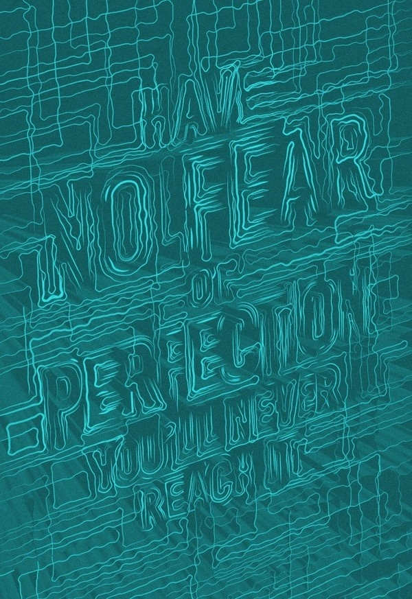 Have No Fear - By Kyle Wilkinson #lettering #drawn #poster #type #hand #typography