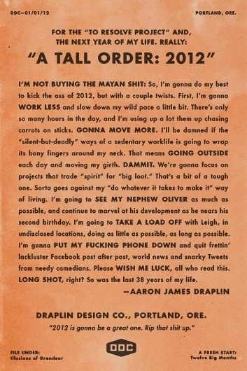 Aaron Draplin - To Resolve Project #2012 #tall #brown #order #type