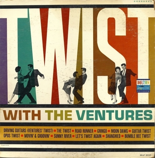 All sizes | Ventures - Twist With The Ventures | Flickr - Photo Sharing! #album #record #cover #1960s #illustration #artwork
