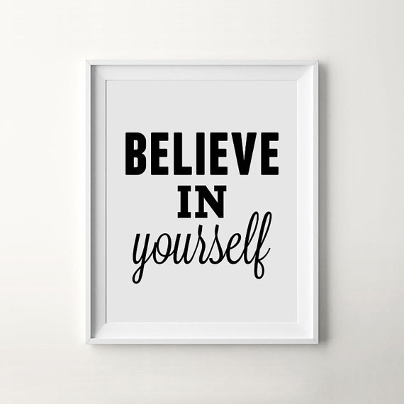 believe in yourself modern minimalist handwriting art print by i love printable white