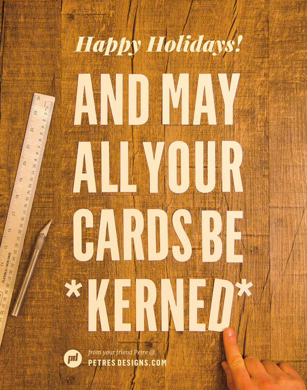 Petre Spassov holiday card 2013 #kernining #lettering #card #holiday #typography