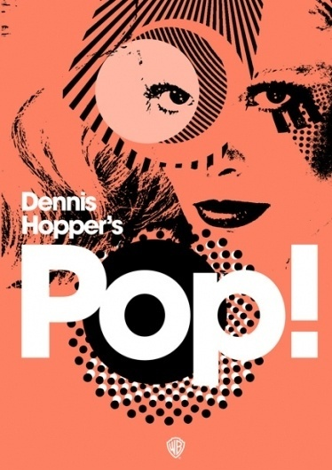 Pop! | Flickr - Photo Sharing! #movie #dennis #pop #design #poster #hopper