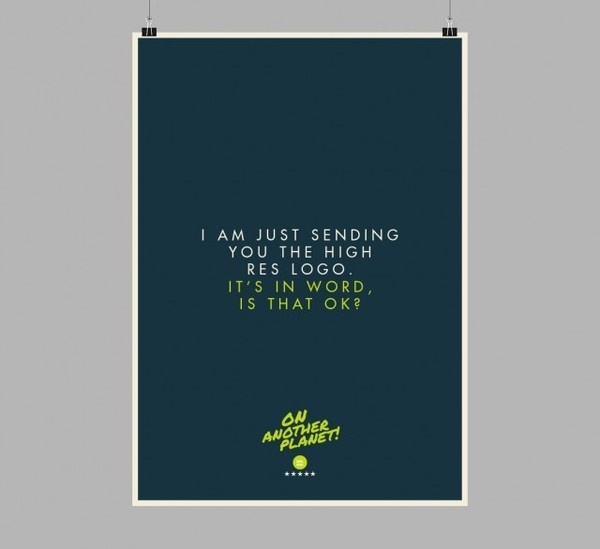 The Client is Always Right Posters10 #design #graphic #client #poster #typography