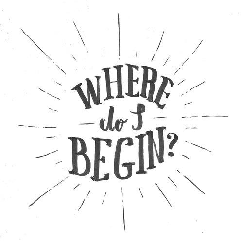 New Artwork: Where do I begin? Already available at Society6. Já disponível no Society6. #lettering #handlettering #typography