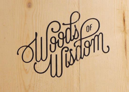 Creative Typography #of #woods #wisdom