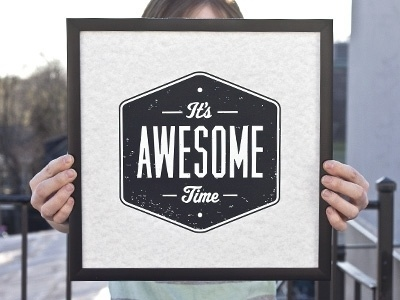 Dribbble - It's Awesome Time by 55 Hi's #banner #print #time #logo #awesome #its #typography