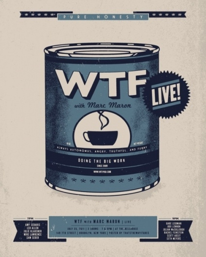 Poster: WTF with Marc Maron Live at the Bellhouse #wtf #pop #print #screen #comedy #poster #art