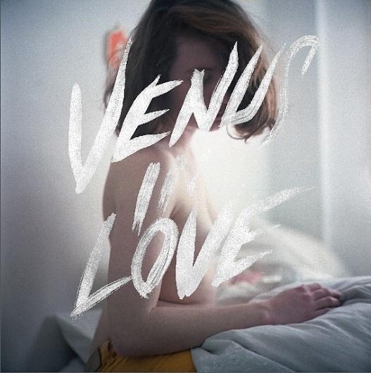 Venus In Love. - Voyeur #analogue #design #direction #photography #handmade #art #fashion #type