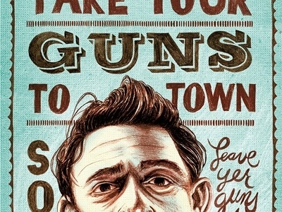Dribbble - Don't take your guns to town son by Mark McLaughlin