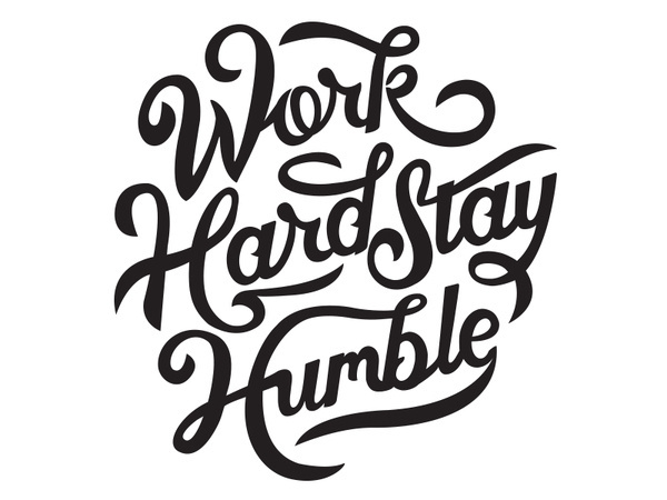 Work Hard Stay Humble Print Design Graphic Ilration Drawn Poster