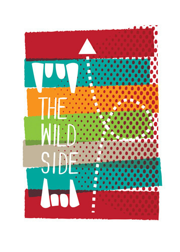 The Wild Side Art Print by Anthony Peters Easyart.com #inspiration #quote #words #art #print #print design #artprint #poster