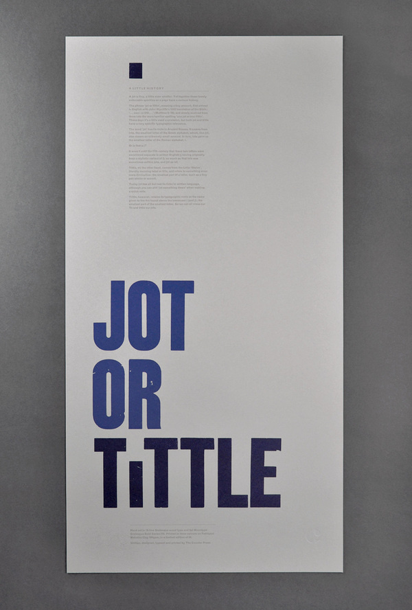 Jot or tittle, hand typeset letterpress typographic broadside submitted and designed by The Counter Press (2013)–Type OnlyUnit Editions #print #poster #typography
