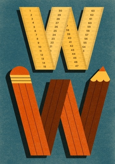 Print-Process / Product / W #letters #ruler #illustration #type #pencil #ben #newman