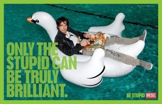 Be Stupid by Diesel | Fubiz™ #ad