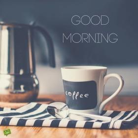 Fresh Start : Good Morning Pictures - Good Morning