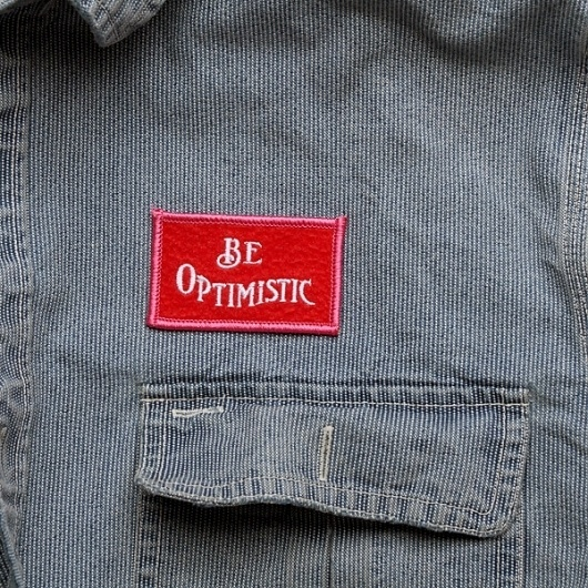 Best Made Company — Be Optimistic Felt Badge #type #made #best