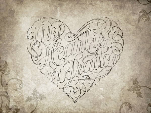 My Heart is a Traitor by Robert Chin #handcrafted #design #graphic #type #typography